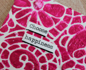 Choose Happiness 4x4 close up